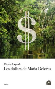 Livre numérique Les dollars de Maria Dolores