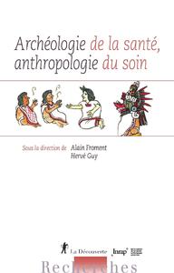 Libro electrónico Archéologie de la santé, anthropologie du soin