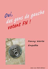Livre numérique Oui des gens de gauche votent FN!