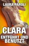 Livre numérique Clara - Entführt und Benutzt