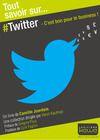 Livre numérique Tout savoir sur... Twitter