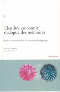 Livre numérique Identités en conflit, dialogue des mémoires
