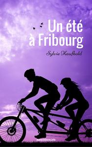 Livre numérique Un été à Fribourg
