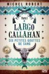 Livre numérique Largo Callahan - tome 01 : Et j'ai embrassé le Diable