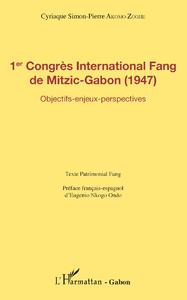 Livre numérique 1er Congrès International Fang de Mitzic-Gabon (1947)