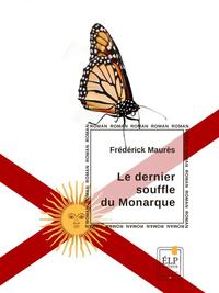 Livre numérique Le Dernier souffle du Monarque