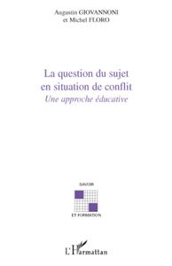 Livre numérique La question du sujet en situation de conflit