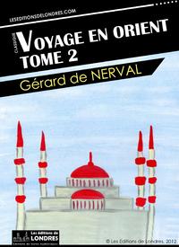 Livre numérique Voyage en Orient, Tome 2
