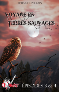 Livre numérique Voyage en terres sauvages, épisodes 3 et 4