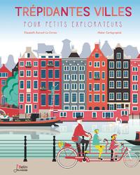Livre numérique Trépidantes villes pour petits explorateurs