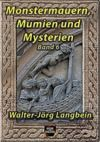 Libro electrónico Monstermauern, Mumien und Mysterien Band 6