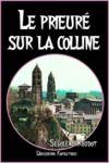 Libro electrónico Le prieuré sur la colline