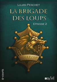 Livre numérique La Brigade des loups - Episode 2