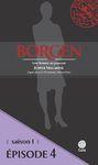 Livre numérique Borgen - Saison 1 : Une femme au pouvoir - Épisode 4