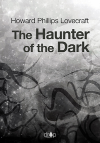 Electronic book The Haunter of the Dark
