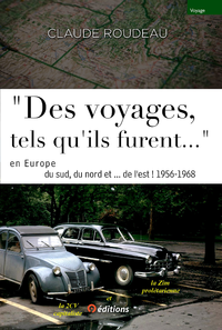 """Livre numérique """"Des voyages tels qu-ils furent..."""" en Europe 1956-68 Europe"""