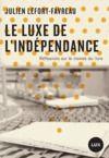 Livre numérique Le luxe de l'indépendance