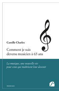 Livre numérique Comment je suis devenu musicien à 65 ans