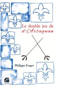 Livre numérique Le double jeu de d'Artagnan