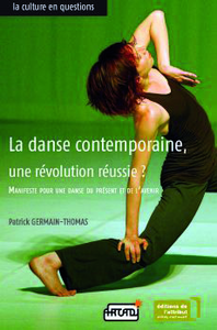 Livre numérique La danse contemporaine, une révolution réussie ?