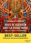 Livre numérique Voies de guérison avec la Vierge Noire