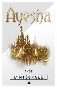 Livre numérique Ayesha - L'Intégrale