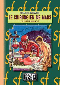 Livre numérique Le Chirurgien de Mars (Cycle de Mars n° 6)