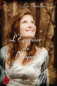 Livre numérique L'Épervier de l'Espoir - Les Dames de Riprole tome 3