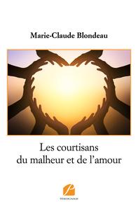 Livre numérique Les courtisans du malheur et de l'amour