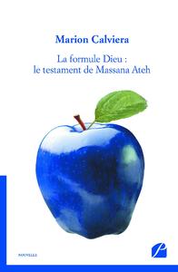 Libro electrónico La formule Dieu : le testament de Massana Ateh