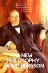 Electronic book A New Philosophy: Henri Bergson