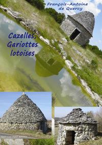 Livre numérique Cazelles, Gariottes lotoises