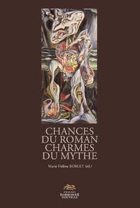 Livre numérique Chances du roman, charmes du mythe