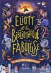E-Book Éliott et la bibliothèque fabuleuse