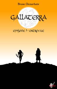 Livre numérique Gallaterra - Épisode 3, Entrevue