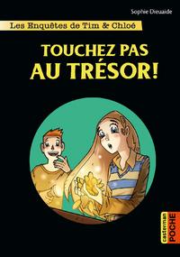 Livre numérique Les enquêtes de Tim et Chloé (Tome 3) - Touchez pas au trésor !