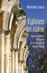 Livre numérique Eglises en ruine - Des invasions barbare à l'incendie de Notre-Dame
