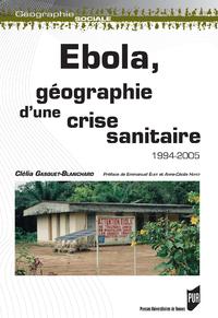 Livre numérique Ebola, géographie d'une crise sanitaire