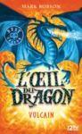 Electronic book L'œil du dragon - tome 01 : Vulcain