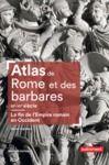 Livre numérique Atlas de Rome et des barbares (IIIe-VIe siècle)