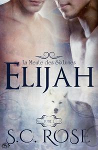 Livre numérique La Meute des SixLunes, 1 - Elijah