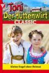 Livre numérique Toni der Hüttenwirt Classic 25 – Heimatroman