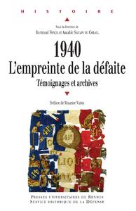 Livre numérique 1940 : l'empreinte de la défaite