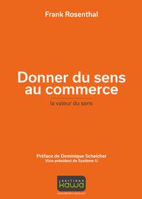Livre numérique Donner du sens au commerce