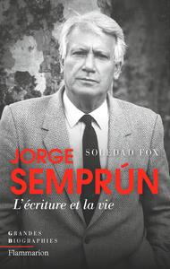 Livre numérique Jorge Semprún. L'écriture et la vie