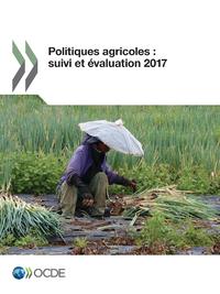 Livre numérique Politiques agricoles : suivi et évaluation 2017