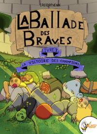 Livre numérique La ballade de braves, Livre 5