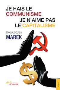 Livre numérique Je hais le communisme, je n'aime pas le capitalisme
