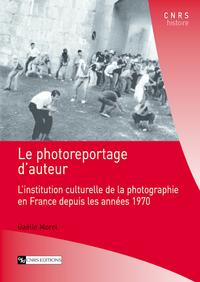 Electronic book Le photoreportage d'auteur