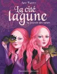 Livre numérique La cité lagune (Tome 1) - Le pouvoir des sœurs